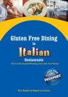 Gluten Free Dining In Italian Restaurants