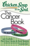 Chicken Soup For The Soul The Cancer Book