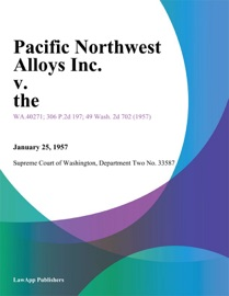 PACIFIC NORTHWEST ALLOYS INC. V. THE