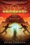 Seven Wonders Book 2 Lost In Babylon
