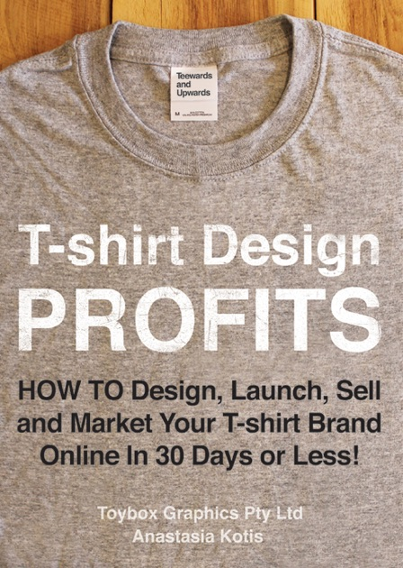 T shirt design profits how to design launch sell and for How to design and sell t shirts