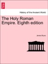 The Holy Roman Empire Eighth Edition