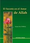El Secreto En El Amor De Allah