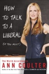 How To Talk To A Liberal If You Must