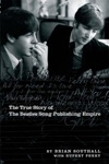 Northern Songs The True Story Of The Beatles Song Publishing Empire