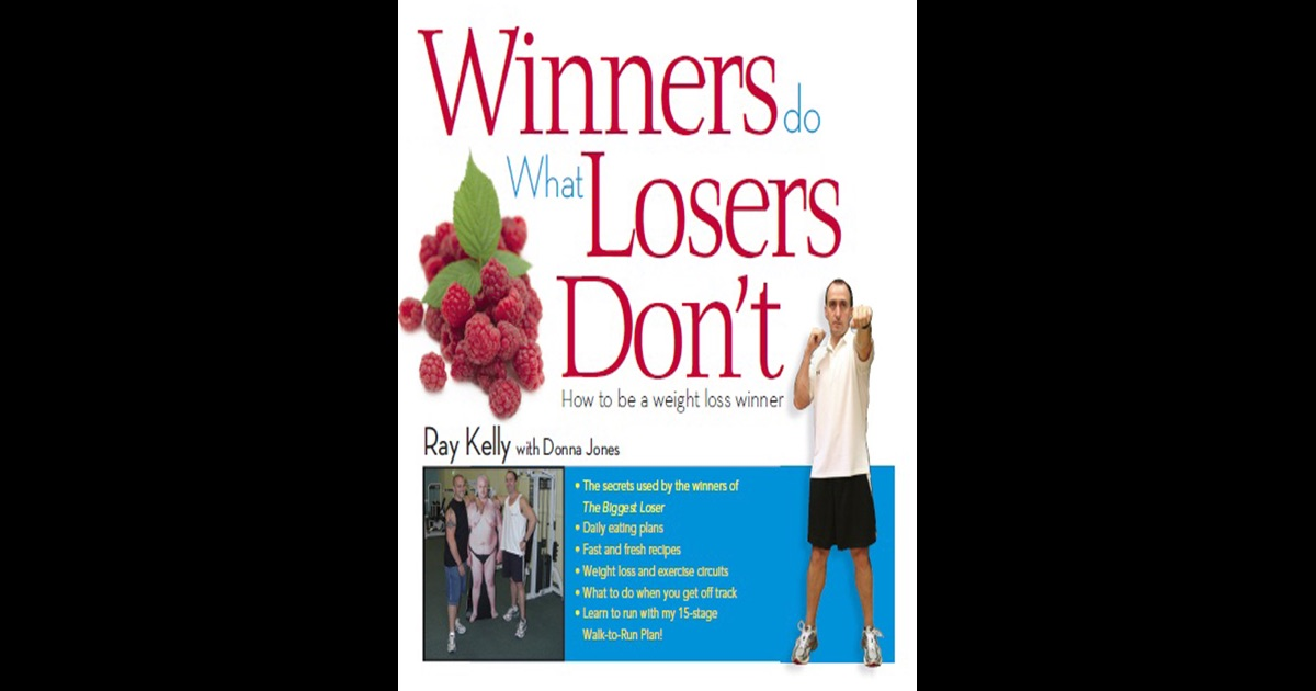 Winners do what Losers Won't by Ray Kelly & Donna Jones on ...