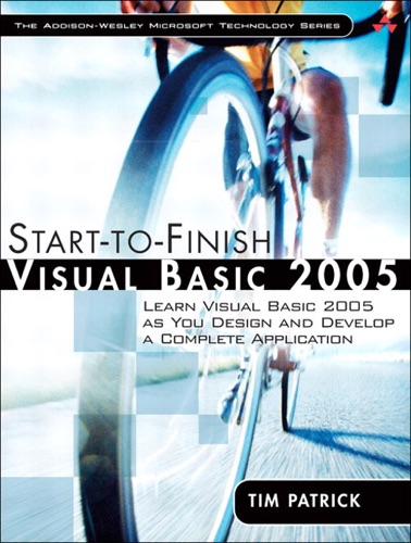 Start-to-Finish Visual Basic 2005 Learn Visual Basic 2005 as You Design and Develop a Complete Application