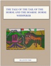 The Tale Of The Tail Of The Horse And The Hoarse Horse Whisperer
