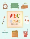 ABC Home Friends  Abc Book For Kids
