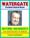 20th Century Political History The Watergate Files - Historic Document Reproductions Break-in Impeachment And Resignation Of President Richard Nixon Biographical Sketches Timeline FBI Chronology