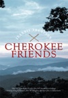 Cherokee Friends