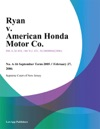 Ryan V American Honda Motor Co
