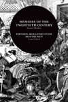 Memoirs Of The Twentieth Century  Prevision Should The Future Help The Past