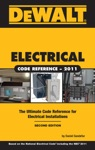 DEWALT Electrical Code Reference 2e