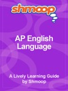 Shmoop Learning Guide AP English Language