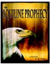 The Aquiline Prophecy