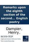 Remarks Upon The Eighth Section Of The Second Volume Of Mr Wartons History Of English Poetry