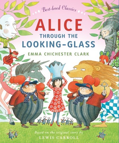 Alice Through the Looking Glass Read Aloud Best-loved Classics