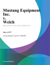 Mustang Equipment Inc V Welch
