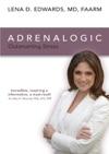 Adrenalogic Outsmarting Stress