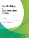 Carole Briggs V Erie Insurance Group