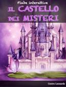 Fiabe interattive - Il Castello dei Misteri