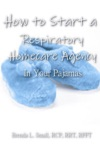 How To Start A Respiratory Homecare Agency