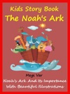Kids Story Book Noahs Ark  The Noahs Ark And Its Importance
