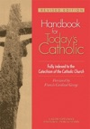Handbook For Todays Catholic