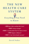 The New Health Care System  Everything You Need To Know