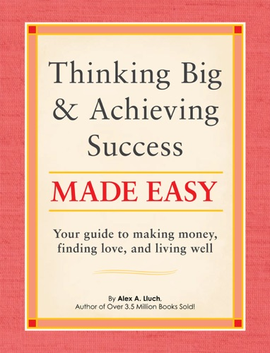 Thinking Big and Achieving Success Made Easy