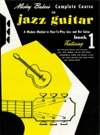 Mickey Bakers Complete Course In Jazz Guitar Music Instruction