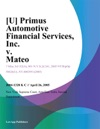 U Primus Automotive Financial Services Inc V Mateo