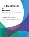 U 2722 8th Llc V Watson