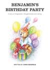 Benjamins Birthday Party