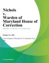Nichols V Warden Of Maryland House Of Correction