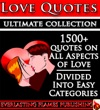 LOVE QUOTES ULTIMATE COLLECTION 1500 Quotations With Special Inspirational SELF LOVE SECTION