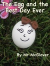 The Egg And The Best Day Ever Read Aloud
