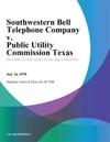 Southwestern Bell Telephone Company V Public Utility Commission Texas