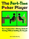 The Part-Time Poker Player