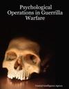 Psychological Operations In Guerrilla Warfare