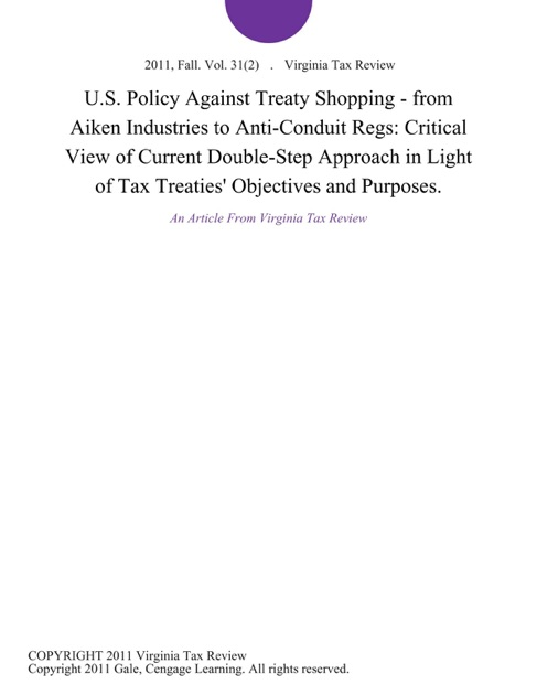 U.S. Policy Against Treaty Shopping - from Aiken Industries to Anti-Conduit  Regs: Critical View of Current Double-Step Approach in Light of Tax  Treaties' ...