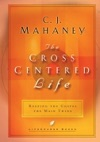 The Cross-Centered Life