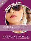 The Sweet Life 2 An E-Serial