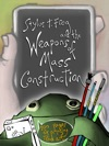 Stylus T Frog And The Weapons Of Mass Construction