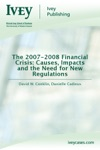 The 2007-2008 Financial Crisis Causes Impacts And The Need For New Regulations