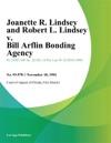 Joanette R Lindsey And Robert L Lindsey V Bill Arflin Bonding Agency