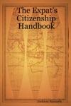 The Expats Citizenship Handbook