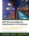 SAP BusinessObjects Dashboards 40 Cookbook