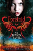 Foretold: The Demon Trappers 4